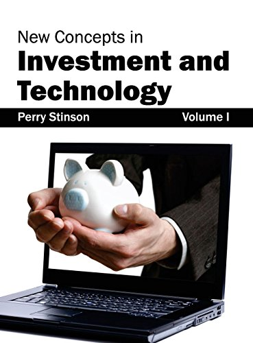 New Concepts in Investment and Technology: Volume I