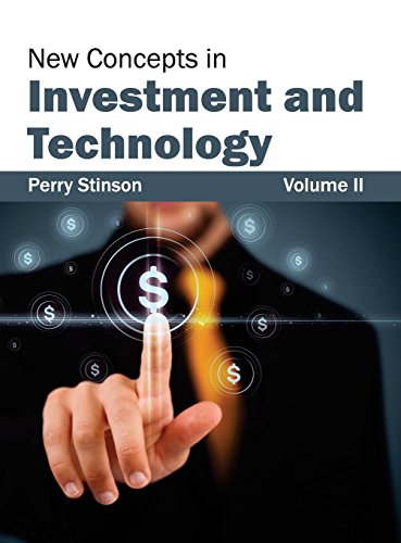 New Concepts in Investment and Technology: Volume II