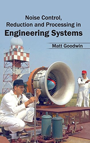 9781632403865: Noise Control, Reduction and Processing in Engineering Systems