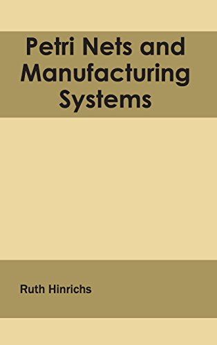 Petri Nets and Manufacturing Systems