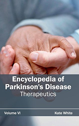Encyclopedia of Parkinson's Disease: Volume VI (Therapeutics)