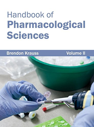 Handbook of Pharmacological Sciences: Volume II