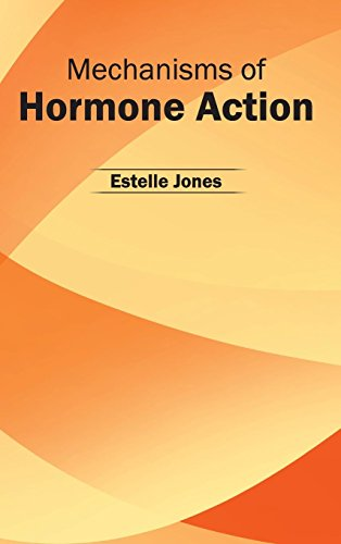 9781632422712: Mechanisms of Hormone Action