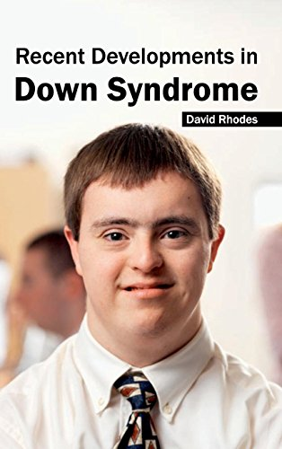 9781632423474: Recent Developments in Down Syndrome