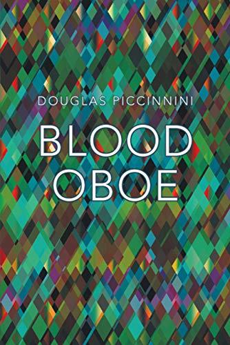 Blood Oboe: Piccinnini, Douglas