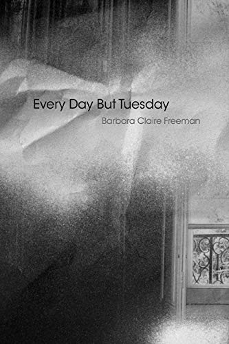 9781632430113: Every Day but Tuesday