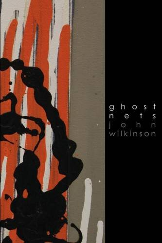 Ghost Nets: Wilkinson, John