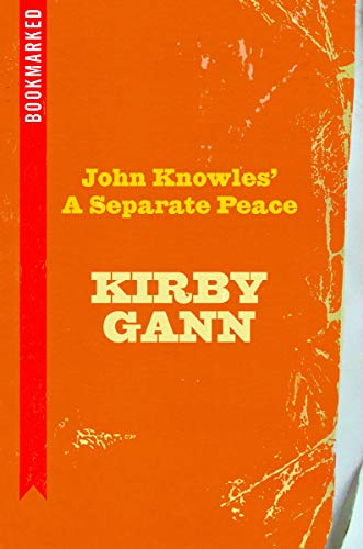 John Knowles' A Separate Peace: Bookmarked: Gann, Kirby