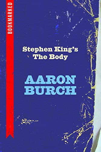 9781632460301: Stephen King's The Body: Bookmarked