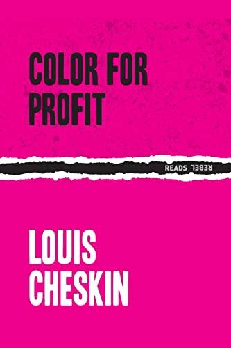 Color For Profit: Cheskin, Louis