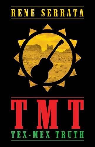 9781632493514: Tmt Tex-Mex Truth