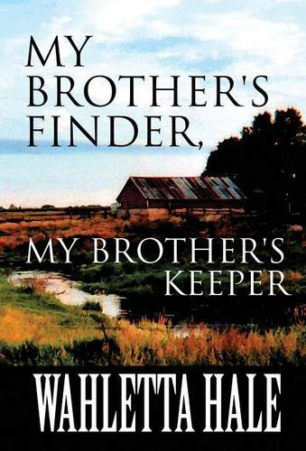 9781632497314: My Brother's Finder, My Brother's Keeper