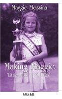 9781632498939: Making Maggie: 'Little Miss Tri-County'
