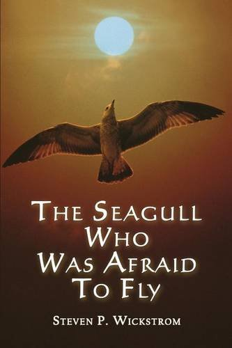 9781632498977: The Seagull Who Was Afraid to Fly