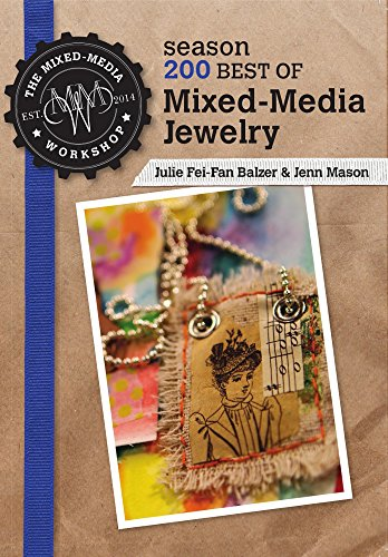 9781632501714: Best of The Mixed-Media Workshop Season 200 - Mixed-Media Jewelry