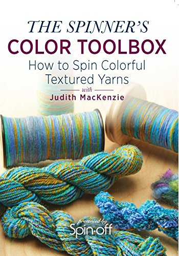 9781632502612: The Spinner's Color Toolbox: How to Spin Colorful Textured Yarns
