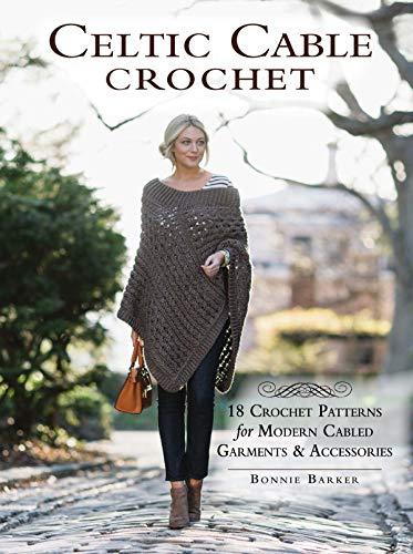 9781632503534: Celtic Cable Crochet: 18 Crochet Pattersn for modern