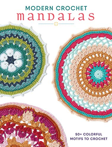 9781632505095: Modern Crochet Mandalas: 50+ Colorful Motifs to Crochet