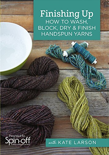 9781632505156: Finishing Up: How to Wash, Block, Dry and Finish Handspun Yarns