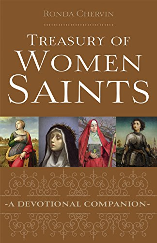 Treasury of Women Saints: A Devotional Companion: Ronda Chervin
