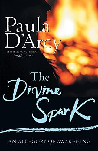 The Divine Spark: Paula D'Arcy