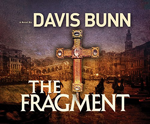 The Fragment: Davis Bunn