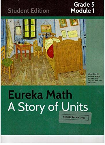 9781632550330: Eureka Math A Story of Units Student Edition Grade 5 Module 1