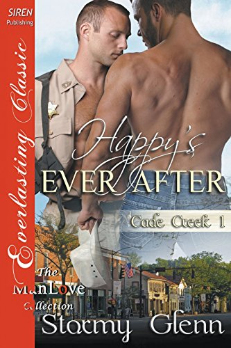 Happy's Ever After [Cade Creek 1] (Siren Everlasting Classic ManLove): Stormy Glenn