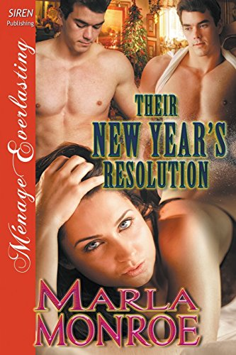 9781632591470: Their New Year's Resolution (Siren Publishing Menage Everlasting)