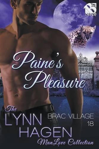 9781632591913: Paine's Pleasure [Brac Village 18] (Siren Publishing: The Lynn Hagen ManLove Collection)
