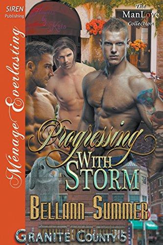 9781632596666: Progressing with Storm [Granite County 5] (Siren Publishing Menage Everlasting ManLove)