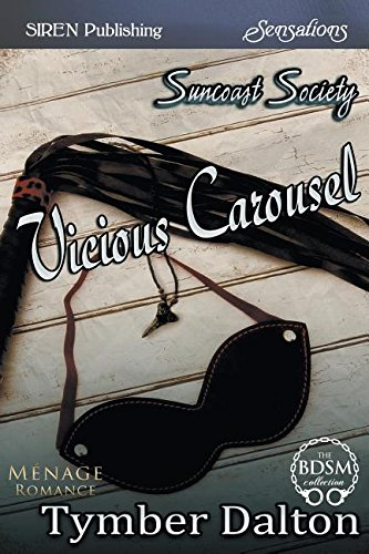 9781632599360: Vicious Carousel [Suncoast Society] (Siren Publishing Sensations)
