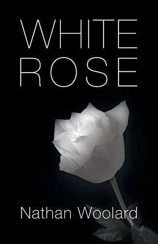 9781632634184: White Rose