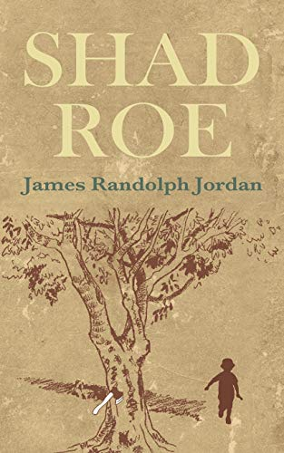 SHAD ROE: James Randolph Jordan