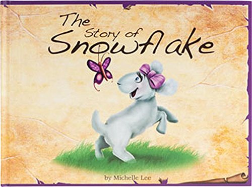 9781632641205: The Story of Snowflake: Timeless Tales, original stories and folk tales