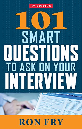 9781632650351: 101 Smart Questions to Ask on Your Interview, 4th Edition