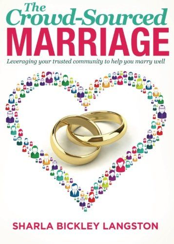 9781632680754: The Crowd-Sourced Marriage
