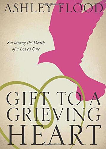 9781632681140: Gift to a Grieving Heart