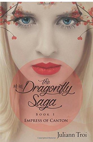 9781632681171: The Dragonfly Saga, Book 1: Empress of Canton