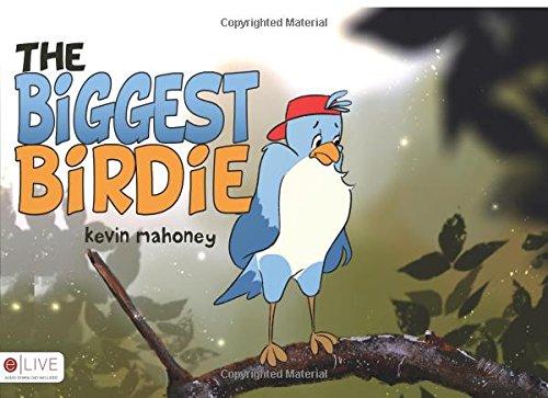 The Biggest Birdie: Mahoney, Kevin