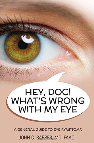 9781632681898: Hey Doc! What is Wrong with My Eye