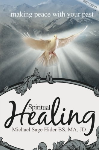 9781632686541: Spiritual Healing: Making Peace with Your Past