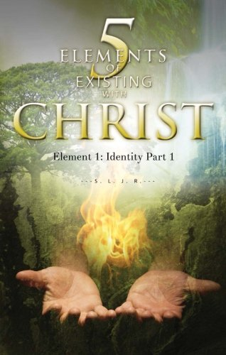 5 Elements of Existing with Christ: Jamison, Stephanie