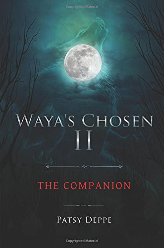 Waya's Chosen II: Deppe, Patsy
