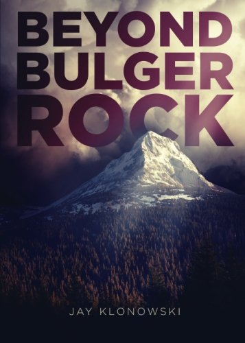 9781632688811: Beyond Bulger Rock