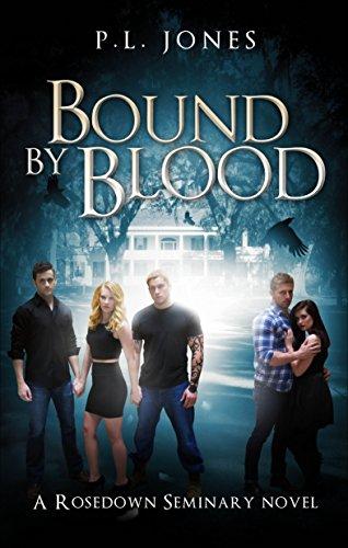 Bound by Blood: P.L. Jones