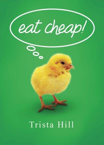 Eat Cheap!: Hill, Trista
