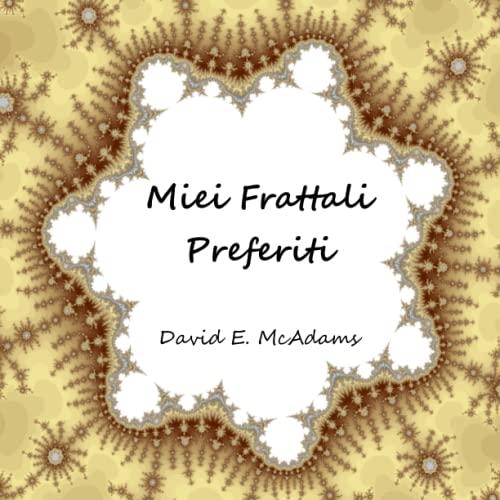 9781632700971: Miei Frattali Preferiti (Libri di matematica per bambini) (Italian Edition)