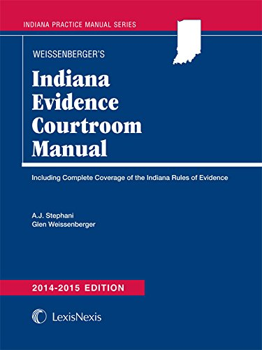 9781632803610: Indiana Evidence Courtroom Manual (2014-2015)