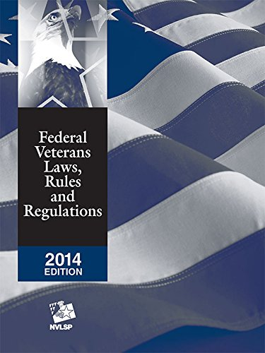 9781632805126: Federal Veterans Laws, Rules and Regulations (2014)